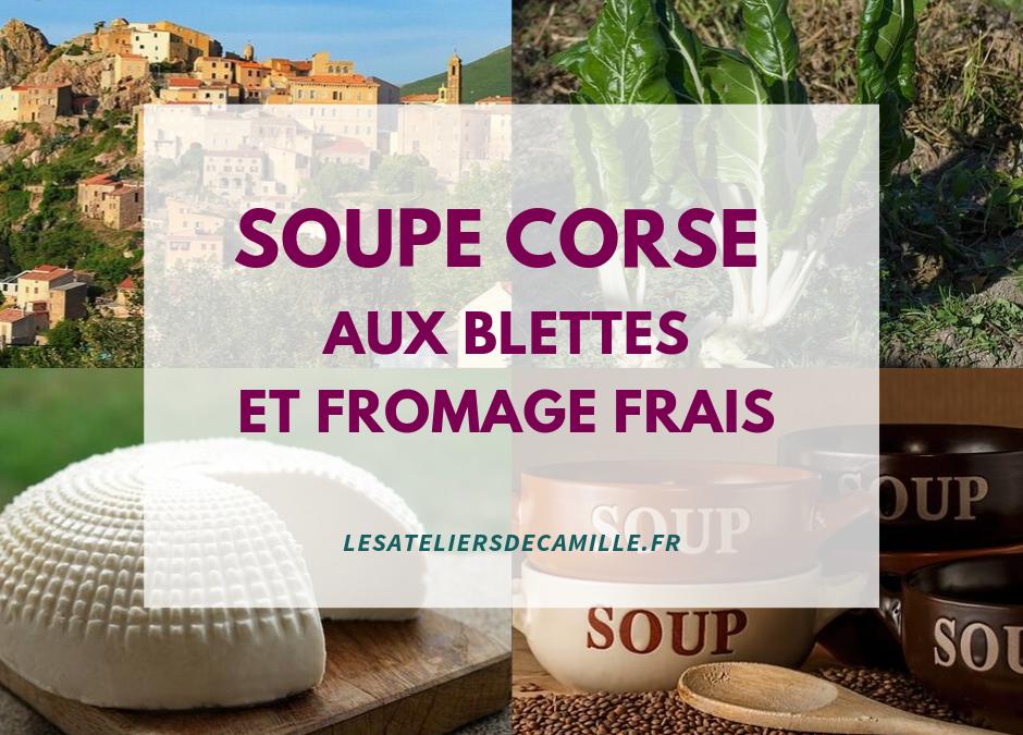 Soupe corse aux blettes et fromage frais (recette)