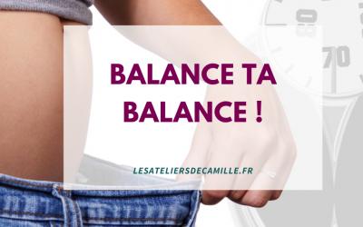Balance ta balance !