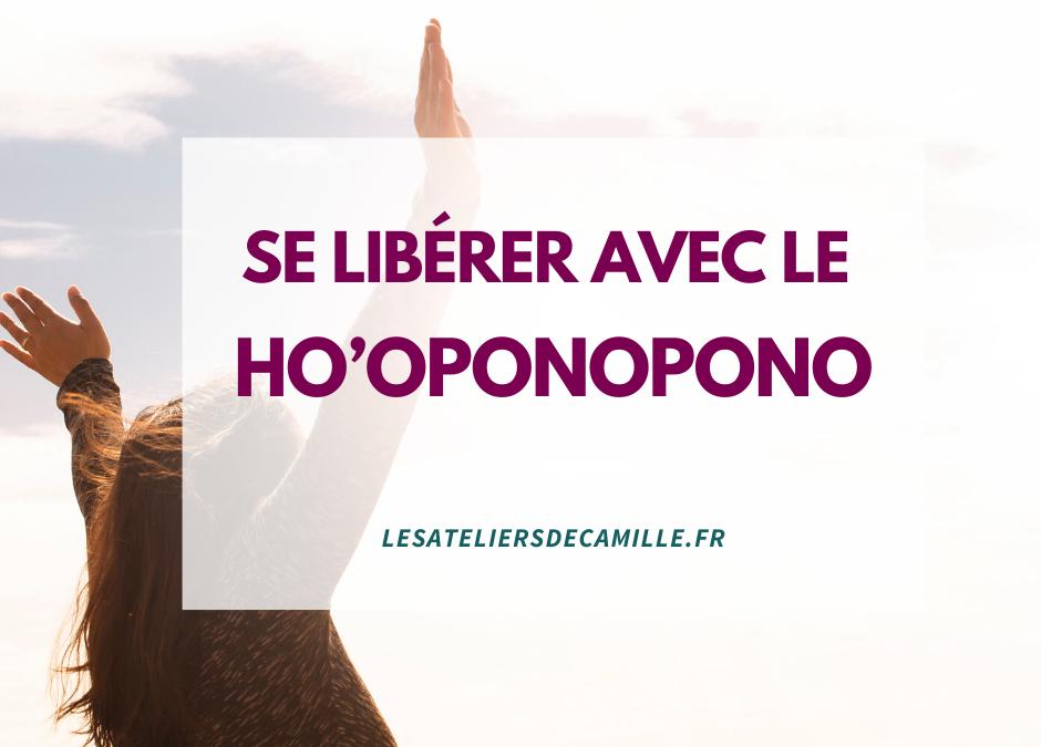 Se libérer avec le Ho'oponopono